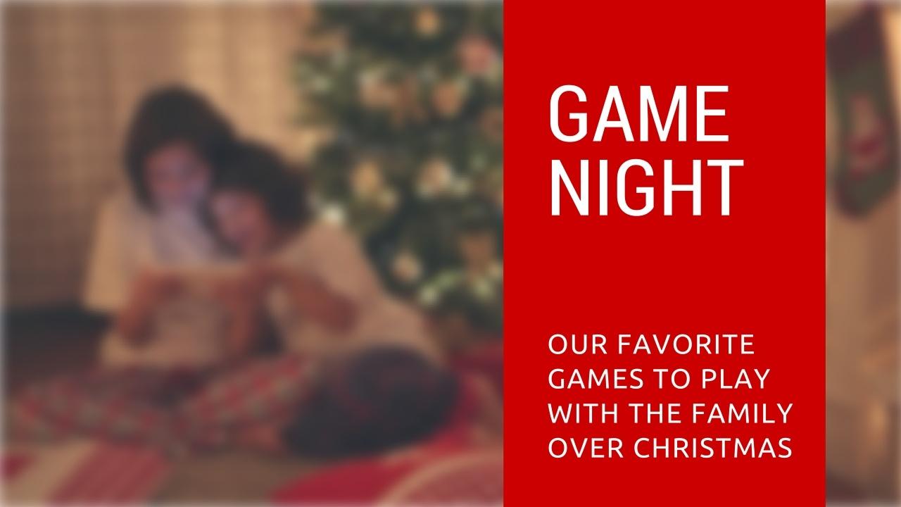 10 Juegos Para Jugar Con La Familia En Navidad
