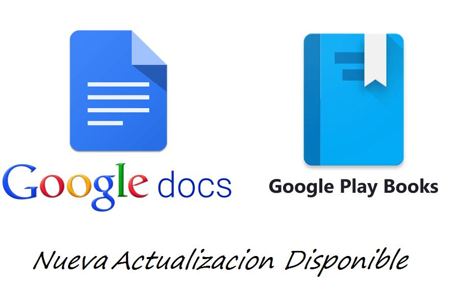Google Docs y PlayBooks mejoras en su actualización