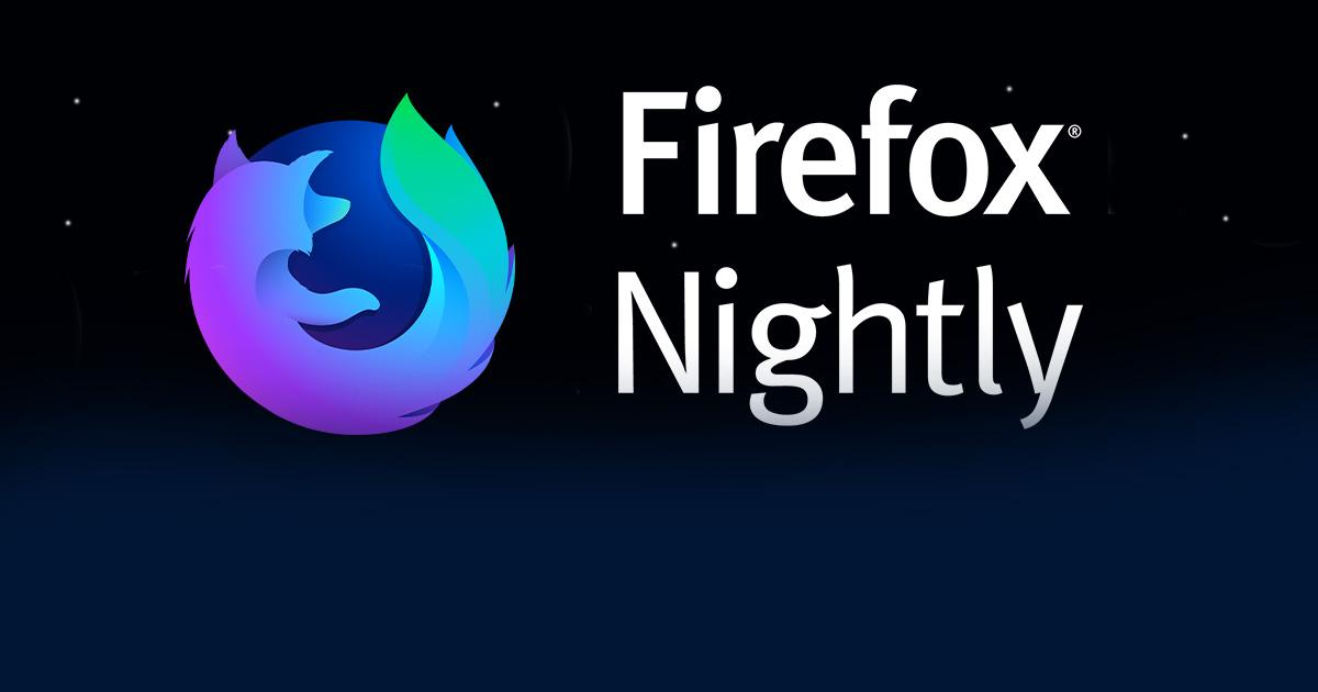 Un nuevo Firefox para Android Mozilla migra todo a Nightly