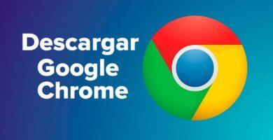 Descargar Google Chrome Gratis Para Pc Windows 32 - 64 Bits y Mac