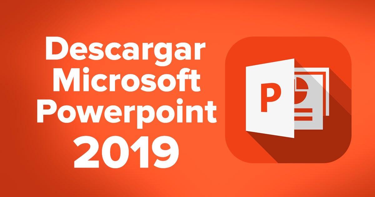 Descargar Microsoft PowerPoint 2019 para Windows 32 y 64 Bits