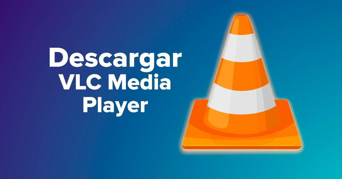 Descargar VLC Media Player para Windows, Mac, Linux, Android