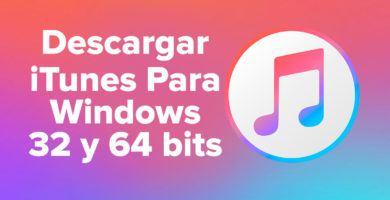 Descargar iTunes para Pc Windows 32 y 64 bits