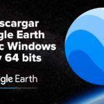 Descargar Google Earth Pro para Pc Windows 32 y 64 bits