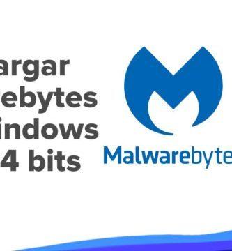 Descargar Malwarebytes para PC Windows 32 y 64 bits