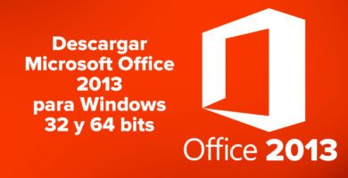 Descargar Microsoft Office 2013 para Windows 32 y 64 bits