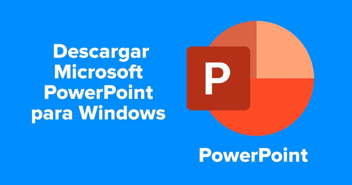 Descargar Microsoft PowerPoint para Windows