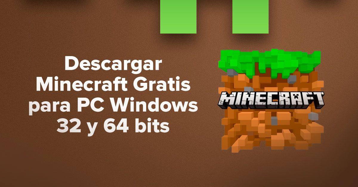 Descargar Minecraft Gratis para PC Windows 32 y 64 bits