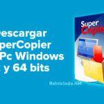 Descargar SuperCopier para Pc Windows 32 y 64 bits