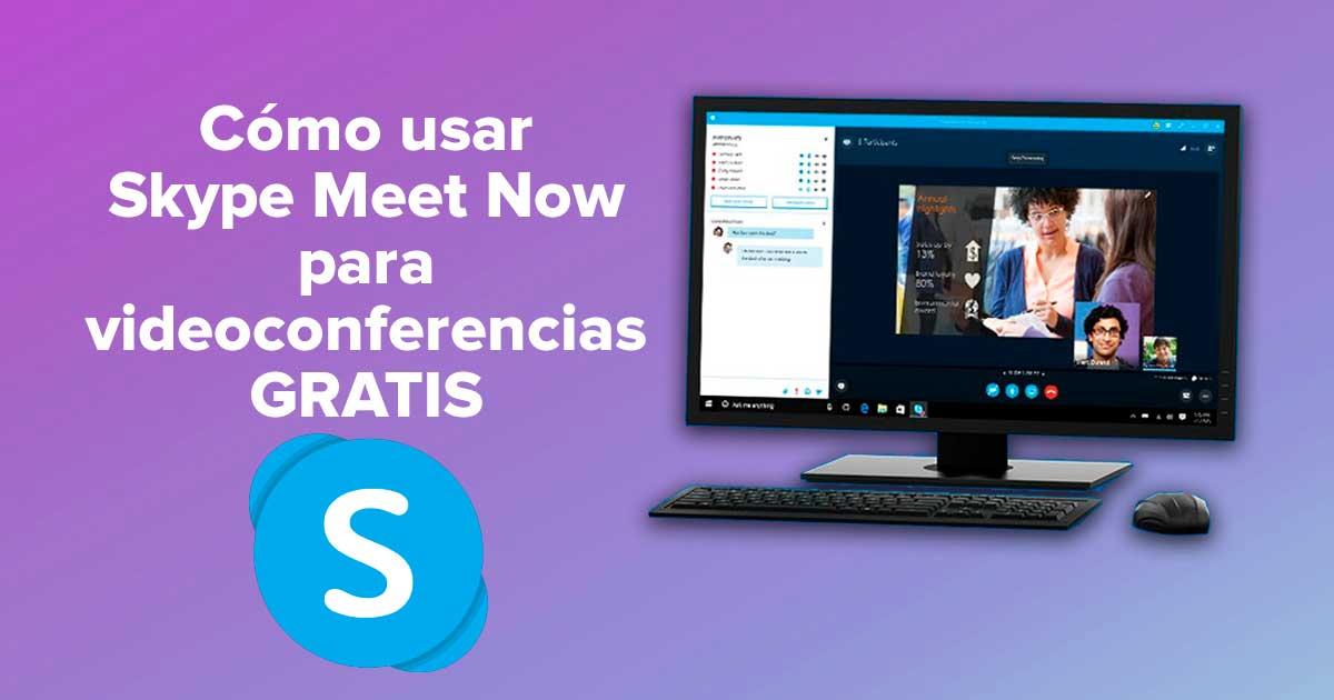 Cómo usar Skype Meet Now para videoconferencias gratis