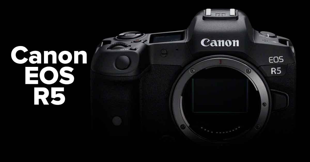 Canon EOS R5 Una cámara Full Frame Mirrorless que graba video en 8K