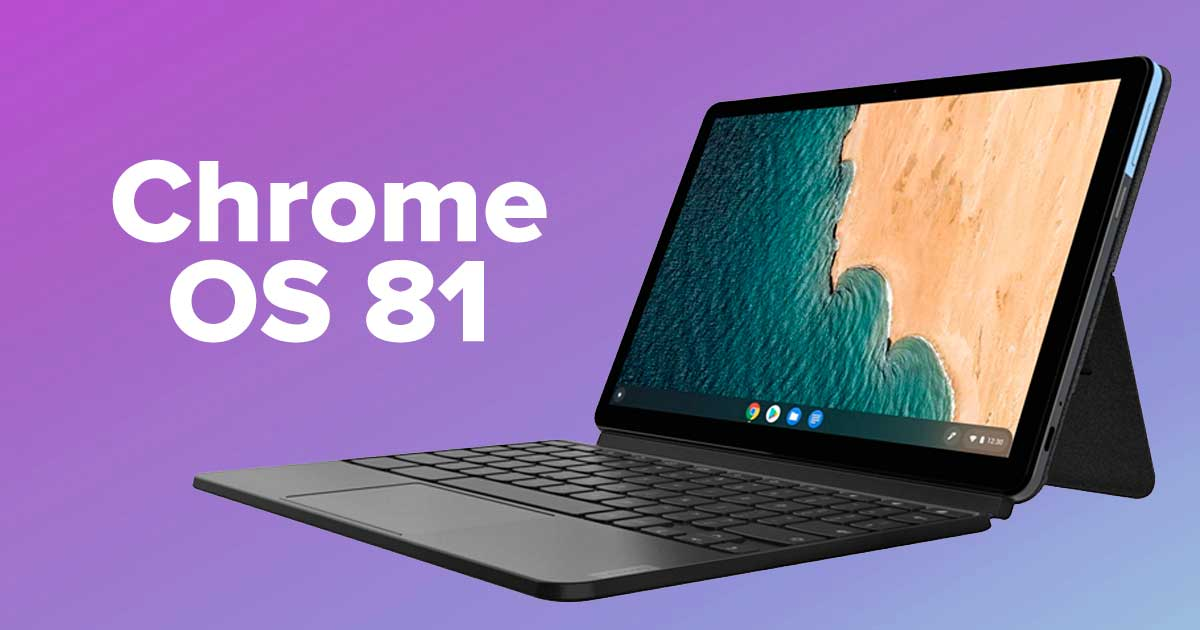 Chrome OS 81 trae navegación por gestos, base rediseñada y más