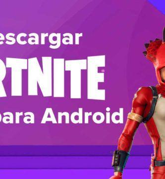 Descargar Fortnite GRATIS para teléfonos Android