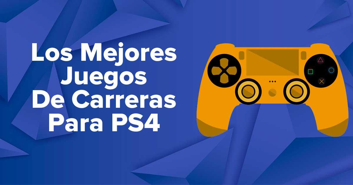 Los Mejores Juegos De Carreras Para PS4