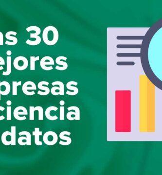 Las 30 Mejores Empresas de Ciencia De Datos