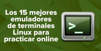Los 15 mejores emuladores de terminales Linux para practicar online