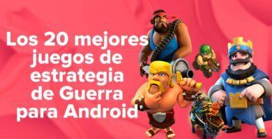 Los 20 mejores juegos de estrategia de guerra para teléfonos Android