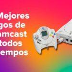 Los Mejores Juegos de Dreamcast de todos los tiempos