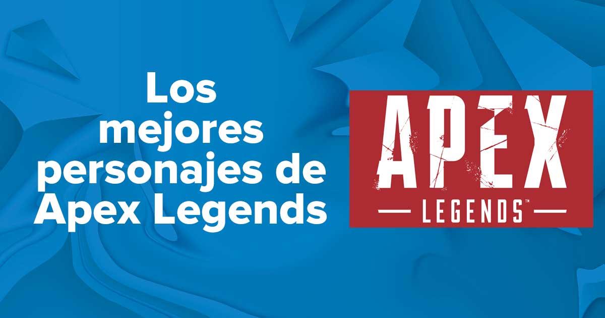 Los mejores personajes de Apex Legends