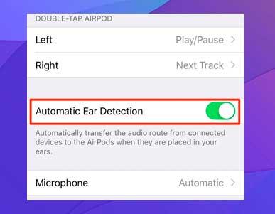 Active la opción Detección automática de oídos.