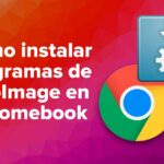 Cómo instalar programas de AppImage en Chromebook