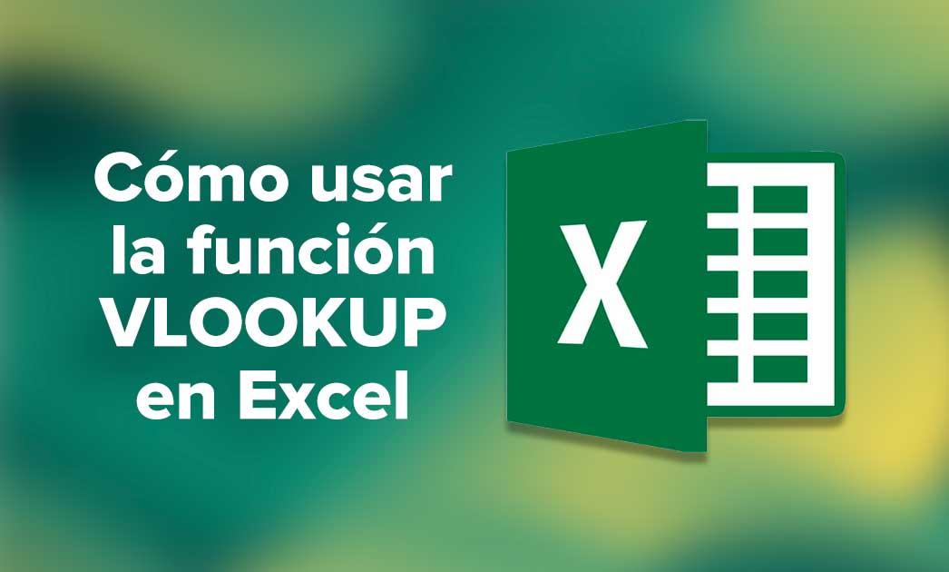 Cómo usar la función VLOOKUP en Excel