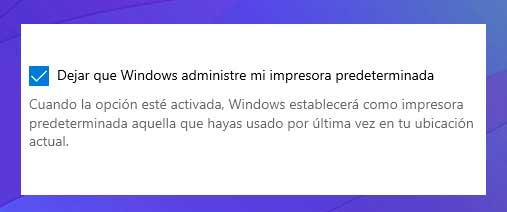 Dejar que windows administre mi impresora predeterminada