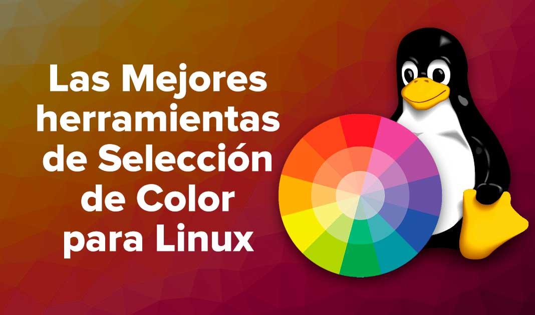 Las Mejores herramientas de Selección de Color para el sistema Linux