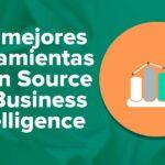 Las mejores herramientas Open Source de Business Intelligence BI