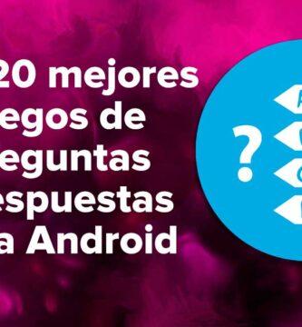 Los 20 mejores juegos de preguntas y respuestas para Android