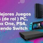 Los Mejores Juegos RPG (de rol ) PC, Xbox One, PS4, Nintendo Switch