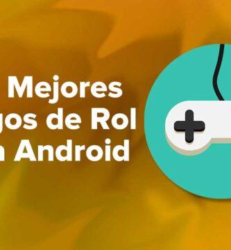 Los Mejores Juegos de Rol para dispositivos Android