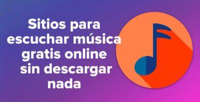 12 sitios para escuchar música gratis online sin descargar nada