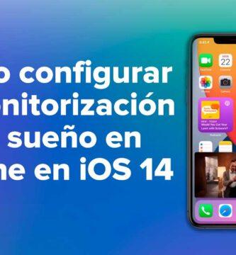 Cómo configurar la monitorización del sueño en iPhone en iOS 14