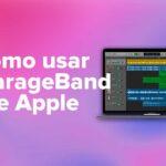 Cómo usar el GarageBand de Apple